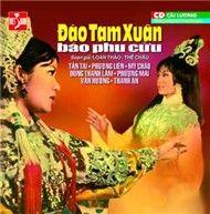 dao tam xuan bao phu cuu (cai luong) - tan tai, phuong lien, my chau