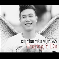 Khi Tnh Yu Vt Bay (Single 2012)