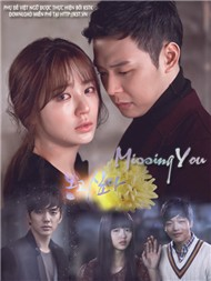 Missing You Ep 10 (Phim B Hn Quc)