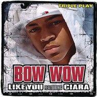 like you (triple play) - bow wow, ciara
