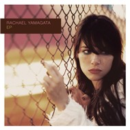 ep - rachael yamagata