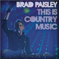 this is country music (single) - brad paisley