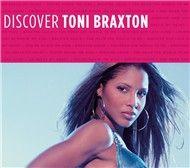 discover toni braxton - toni braxton