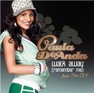 walk away (remember me) - paula deanda