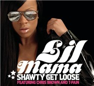 shawty get loose (single) - lil' mama, chris brown, t-pain