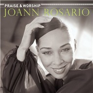 praise & worship - joann rosario