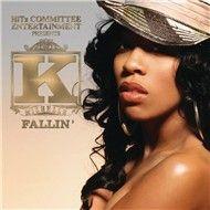 Fallin' (Single) - K. Michelle
