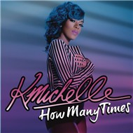 How Many Times (Single) - K. Michelle