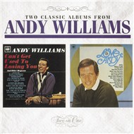 can't get used to losing you / love, andy - andy williams