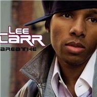 breathe (single) - lee carr