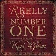 number one (single) - r. kelly, keri hilson