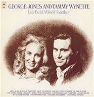 let's build a world together - george jones