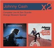 complete live at san quentin/orange blossom - johnny cash
