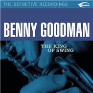 the king of swing - benny goodman