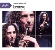 playlist: the very best of kenny g - kenny g