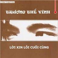 loi xin loi cuoi cung - truong the vinh