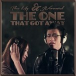 The One That Got Away (Single 2013)