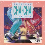 Greatest Cha Cha Collection (1990)