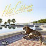 hotel california (explicit - deluxe edition) - tyga