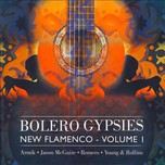 Bolero Gypsies - New Flamenco (Vol.1 - 2005)