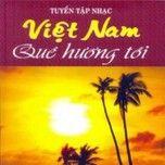 tuyen tap nhac viet nam que huong toi (2012) - v.a