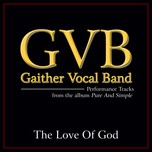 the love of god (single) - gaither vocal band