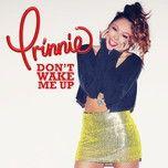 don't wake me up - prinnie stevens
