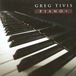piano+ - greg tivis