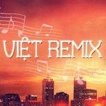 viet remix (2013) - dj