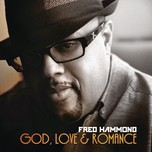 god, love & romance - fred hammond