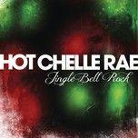 jingle bell rock (single) - hot chelle rae