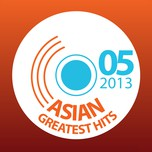 Asian Greatest Hits (05/2013)