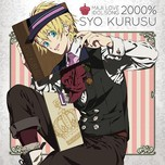 Uta No Prince-sama Maji LOVE 2000% Idol Song Syo Kurusu (Single 2013)
