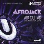 air guitar (ultra music festival anthem) (single) - afrojack