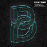 forefather (single) - benga, kano