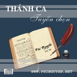 thanh ca tuyen chon (vol.6 - 2008) - phi nguyen
