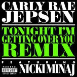 Tonight I'm Getting Over You (Explicit Version) (Single)