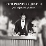 quatro: the definitive collection - tito puente