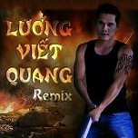 Lng Vit Quang Remix (2013)
