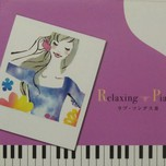 Relaxing Piano - Love Song (2008)