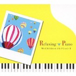 Relaxing Piano - Mr. Children Collection II  (2010)