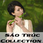 Sáo Trúc Collection (2013)