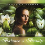 Balance & Beauty: Tranquil Music For Wellness & Spa (2006)