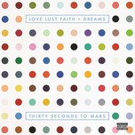 Love Lust Faith + Dreams (2013)