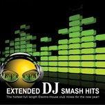extended dj smash hits - dj