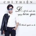  Ch L Anh Ca Ngy Hm Qua ...Tr Thnh Ngi Xa L (Single 2013)