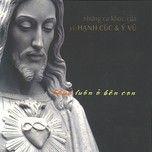 chua luon o ben con (2006) - v.a