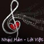 Nhạc Hàn Lời Việt Hay