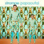 papaoutai (single) - stromae