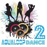 aqualoop dance 2 - v.a